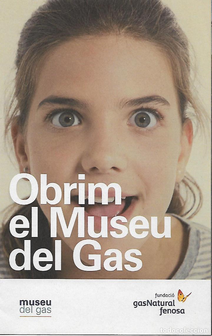 OBRIM EL MUSEU DEL GAS. SABADELL. CATALUNYA. (Coleccionismo - Folletos de Turismo)