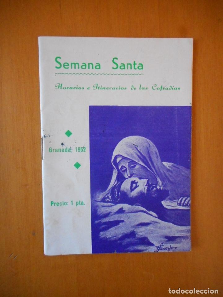 SEMANA SANTA GRANADA 1952. ITINERARIOS Y HORARIOS DE LAS COFRADÍAS. 38 PÁGINAS. BUEN ESTADO (Coleccionismo - Folletos de Turismo)