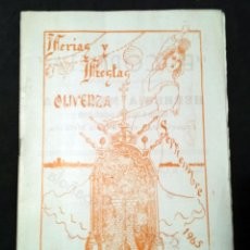 Folletos de turismo: OLIVENZA - BADAJOZ - LIBRETO DE FERIAS Y FIESTAS, SEPTIEMBRE DE 1965. Lote 76817967