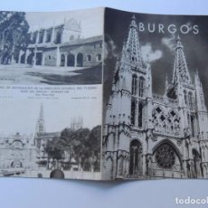 Folletos de turismo: BURGOS / FOLLETO DE TURISMO AÑOS 50 / FOTOS: PHOTO CLUB / HUECOGRABADO ARTE - BILBAO. Lote 77432209