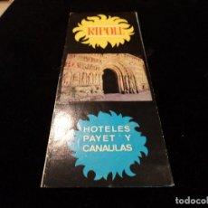 Folletos de turismo: ANTIGUA PUBLICIDAD HOTELES PAYET Y CANAULAS DE RIPOLL. Lote 79347325