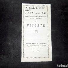 Folletos de turismo: COMUNICACIONES DE VIZCAYA. ITINEARIO PARA LA VISITA, FERROCARRIL, AUTOBUSES... 1960. Lote 80453953