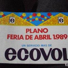 Folletos de turismo: ECOVOL PLANO FERIA DE ABRIL 1989 Y TOROS. Lote 81295824