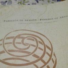 Folletos de turismo: FOLLETO PABELLON ARAGON. EXPO 92. Lote 81711260