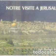 Brochures de tourisme: HERBERT BISKO. FOLLETO TURISTICO. NOTRE VISITE A JERUSALEM A-FOTUR-1046. Lote 81739224