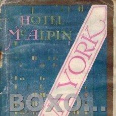 Folletos de turismo: HOTEL MCALPIN EN NUEVA YORK. BROADWAY AT THIRTY-FOURTH STREET. NEW YORK CITY. INCLUYE UN MAPA PLEGAD. Lote 83078951