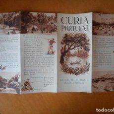 Folletos de turismo: CURIA, PORTUGAL. FOLLETO TURÍSTICO AÑOS 50 EN PORTUGUÉS. BUEN ESTADO. Lote 83646888