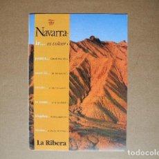 Folletos de turismo: LA RIBERA. NAVARRA. DESPLEGABLE.. Lote 85698756