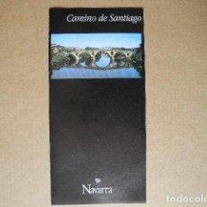 Folletos de turismo: CAMINO DE SANTIAGO NAVARRA. DESPLEGABLE.. Lote 85704224