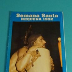 Folletos de turismo: PROGRAMA DE SEMANA SANTA. REQUENA 1992. Lote 86436640