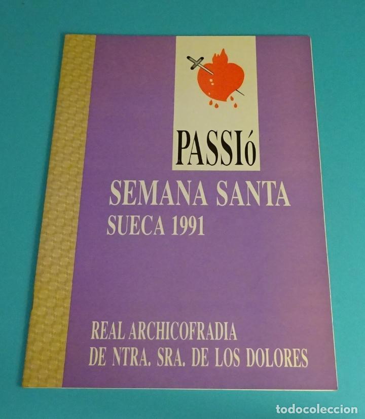 PROGRAMA DE SEMANA SANTA. REAL ARCHICOFRADÍA DE NTRA. SRA. DE LOS DOLORES. SUECA 1991 (Coleccionismo - Folletos de Turismo)