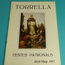Folletos de turismo: PROGRAMA FESTES PATRONALS. TORRELLA ABRIL - MAIG 1987. Lote 86438016