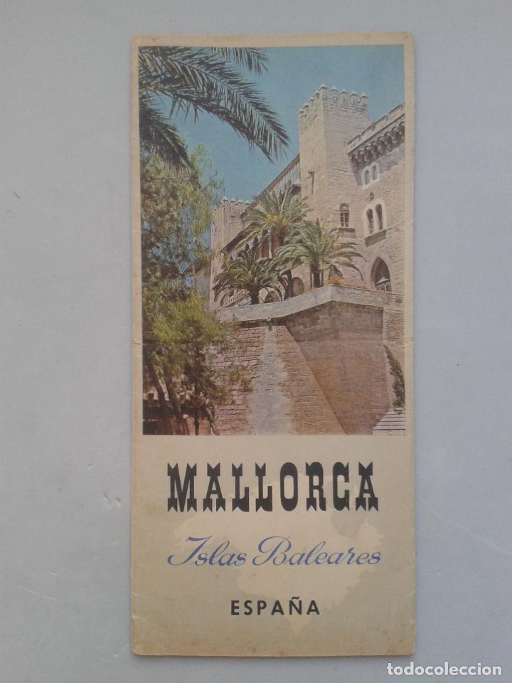 FOLLETO DE TURISMO. MALLORCA. ISLAS BALEARES. (Coleccionismo - Folletos de Turismo)