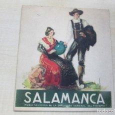 Folletos de turismo: FOLLETO DE SALAMANCA EDIT. DIRECCIÓN GENERAL DEL TURISMO AÑOS 40 O 50 16 PÁGINAS. Lote 87852520