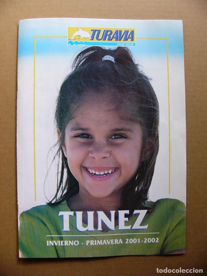 GUIA TURISTICA DE VIAJE DE TUNEZ - TURISMO EXCURSIONES HOTELES PLAYAS TURAVIA (Coleccionismo - Folletos de Turismo)