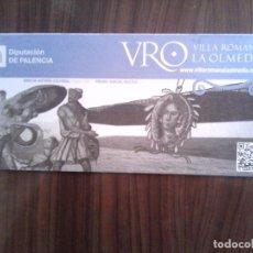 Folletos de turismo: FOLLETO DESPLEGABLE DE LA VILLA ROMANA DE LA OLMEDA EN PALENCIA. Lote 89172452