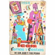 Folletos de turismo: PROGRAMA OFICIAL FIESTAS Y FERIAS SAN JUAN Y SAN PEDRO DE LEON AÑO 1964. Lote 89184756