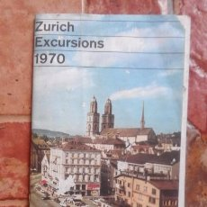 Folletos de turismo: ANTIGUA GUIA TURISMO ZURICH EXCURSIONES AÑO 1960 DESPLEGABLE.. Lote 91509995