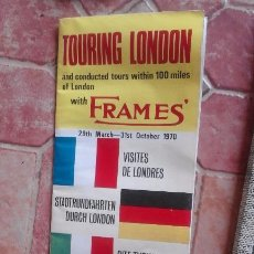 Folletos de turismo: ANTIGUA GUIA DE LONDRES DESPLEGABLE AÑO 1970. Lote 91511215