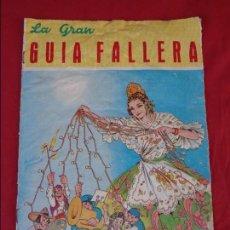 Folletos de turismo: FALLAS FALLA FALLEROS VALENCIA FALLERA LA GRAN GUIA FALLERA 1959. Lote 93006405