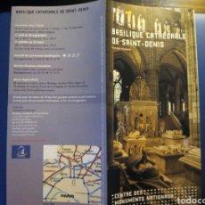 Folletos de turismo: FOLLETO BASILIQUE CATHEDRALE DE SAINT-DENIS. Lote 95189714