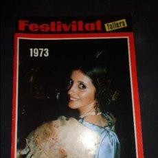 Folletos de turismo: REVISTA FALLERA, FESTIVITAT FALLERA 1973 - TEMA FALLAS VALENCIA - ORIGINAL. Lote 95566195