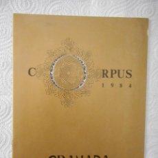 Folletos de turismo: GRANADA. CORPUS 1984. FOLLETO INFORMATIVO. AYUNTAMIENTO DE GRANADA. 20 PÁGINAS. 1984. Lote 96546859