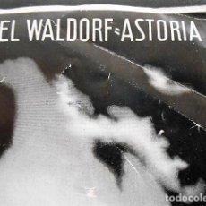Folhetos de turismo: ANTIGUO FOLLETO DEL HOTEL WALDORF ASTORIA. NUEVA YORK.. Lote 97730075