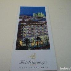 Folletos de turismo: HOTEL SARATOGA PALMA DE MALLORCA. Lote 97851823