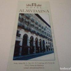 Folletos de turismo: TRIPTICO HOTEL ALMUDAINA PALMA DE ,MALLORCA. Lote 97852451
