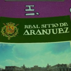 Folletos de turismo: FOLLETO REAL SITIO DE ARANJUEZ. Lote 97930799