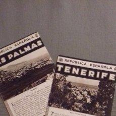 Folletos de turismo: LOTE 2 FOLLETOS PATRONATO NACIONAL TURISMO REPUBLICA ESPAÑOLA: LAS PALMAS, TENERIFE (CANARIAS). Lote 99218219