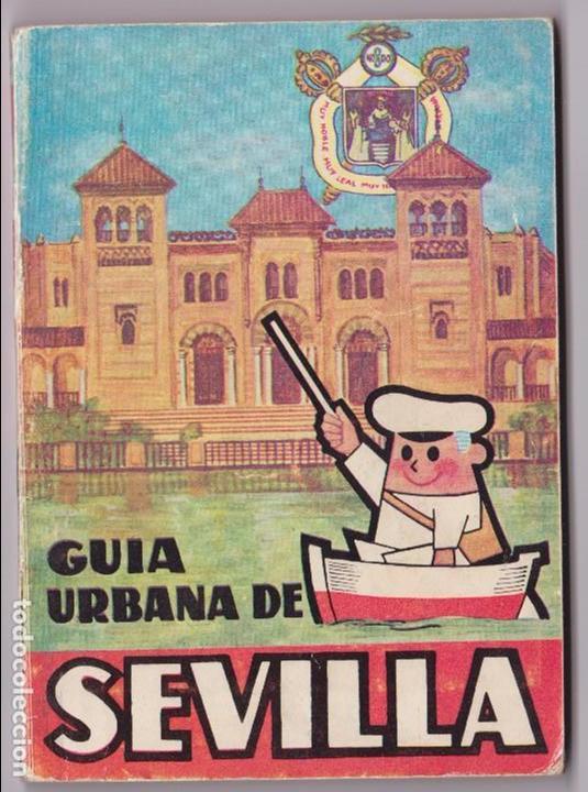 GUIA URBANA DE SEVILLA. 1965 ILUSTRADA PUBLICIDAD ÉPOCA.. CON PLANO DESPLEGABLE. (Coleccionismo - Folletos de Turismo)