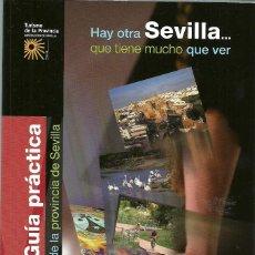 Folletos de turismo: GUIA PRACTICA DE LA PROVINCIA DE SEVILLA - 111 PAGINAS . Lote 99923999