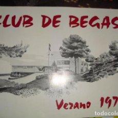Folletos de turismo: CLUB DE BEGAS - VERANO 1975. Lote 99937599