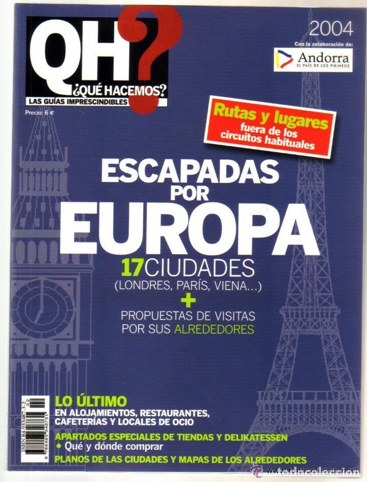 ESCAPADAS POR EUROPA - 17 CIUDADES - QH - 242 PAGINAS - 22,5 X 17 - NUEVO (Coleccionismo - Folletos de Turismo)