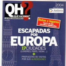 Folletos de turismo: ESCAPADAS POR EUROPA - 17 CIUDADES - QH - 242 PAGINAS - 22,5 X 17 - NUEVO . Lote 100028863