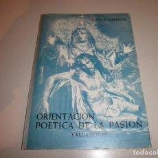 Folletos de turismo: SEMANA SANTA VALLADOLID 1975 ORIENTACION POETICA DE LA PASION. Lote 212329222