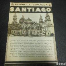 Folletos de turismo: SANTIAGO DE COMPOSTELA LA CORUÑA FOLLETO DE LA REPUBLICA ESPAÑOLA - PATRONATO NACIONAL DEL TURISMO. Lote 103320839