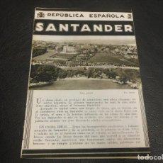 Folletos de turismo: SANTANDER FOLLETO DE LA REPUBLICA ESPAÑOLA - PATRONATO NACIONAL DEL TURISMO. Lote 103320875