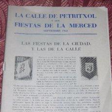 Folletos de turismo: (F.1) FOLLETO DE LA CALLE PETRITXOL Y SUS FIESTAS DE LA MERCED AÑO 1962. Lote 105242987