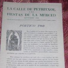 Folletos de turismo: (F.1) FOLLETO DE LA CALLE PETRITXOL Y SUS FIESTAS DE LA MERCED PÓRTICO AÑO 1960. Lote 105243051