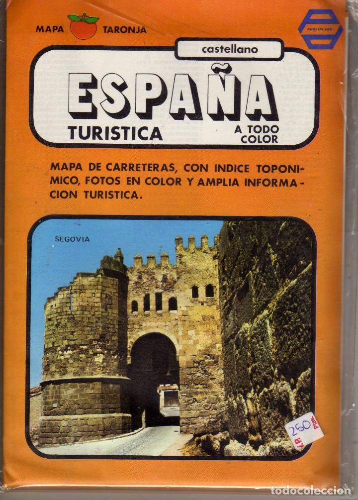 PUBLIPLANO ESPAÑA TURISTICA A TODO COLOR, MAPA TARONJA (Coleccionismo - Folletos de Turismo)