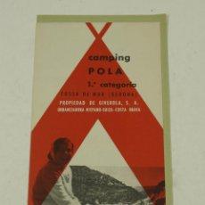 Folletos de turismo: TRÍPTICO CAMPING POLA, 1ª CATEGORÍA, TOSSA DE MAR, GIRONA. 10X21CM. Lote 106178407