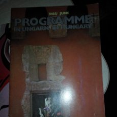 Folletos de turismo: PROGRAMME IN HUNGARY JUNIO DE 1988. Lote 107233247