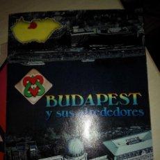 Folletos de turismo: BUDAPEST Y SUS ALREDEDORES. Lote 107454579