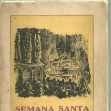 Foglietti di turismo: 1885.- SEMANA SANTA TARRAGONA MCMXLVI-TALLER TORRES VIRGILI-DIBUJOS DE E. BAIXERAS. Lote 107512203