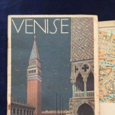 Folletos de turismo: FOLLETO TURISMO VENISE -1930 - ANTIGUA GUIA VENECIA TEXTO EN FRANCES. PLANO 1/16000. Lote 107716175