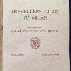 Folletos de turismo: MILÁN GUIA DEL VIAJERO. EDICION DE ITALIAN SOCIETY OF HOTEL KEEPERS EN INGLÉS 32 PÁGS. Lote 107718271