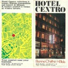 Folletos de turismo: ANTIGUO FOLLETO PUBLICITARIO - HOTEL CENTRO, MILÁN - DÍPTICO. Lote 107920827